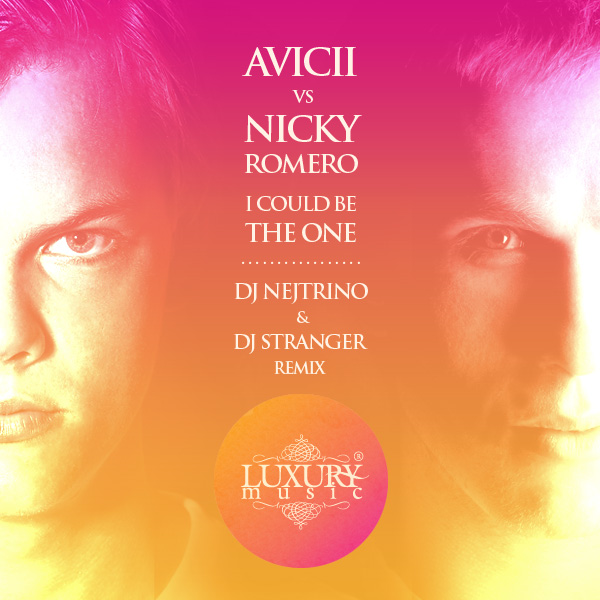 Avicii vs Nicky Romero - I Could Be The One (DJ Nejtrino & DJ Stranger Remix)